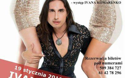 Koncert Karnawałowy – IVAN KOMARENKO 19.01.2018r