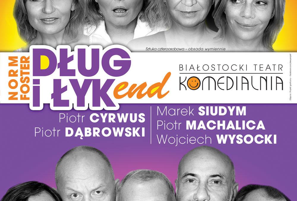 """Spektakl """"DŁUGI ŁYKEND""""  05.03.2019"""