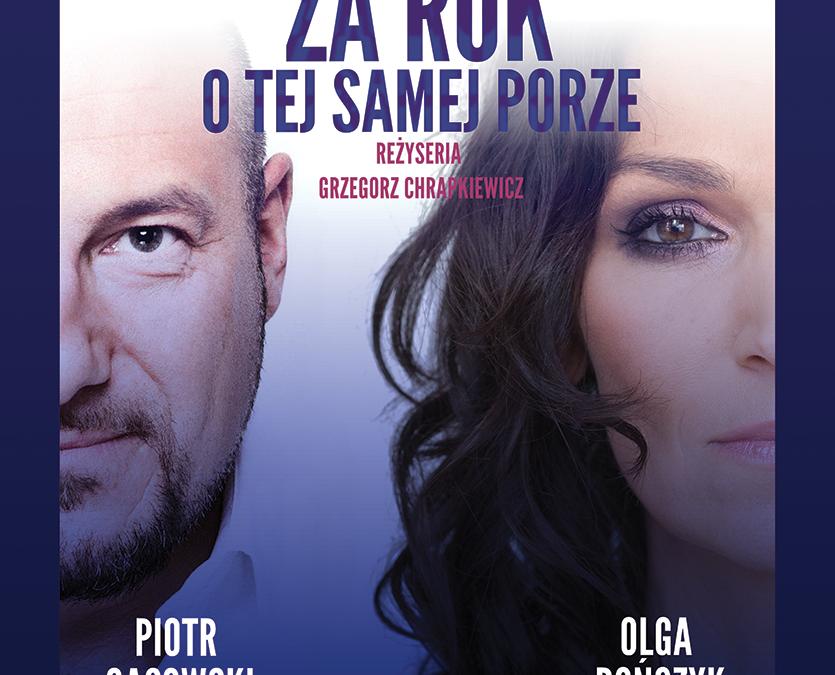 """""""Za rok o tej samej porze"""" spektakl 05.03.2020 r"""